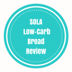 Sola Low-Carb Bread Review